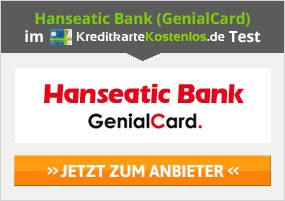 Hanseatic Bank GenialCard Kreditkarte Erfahrungen
