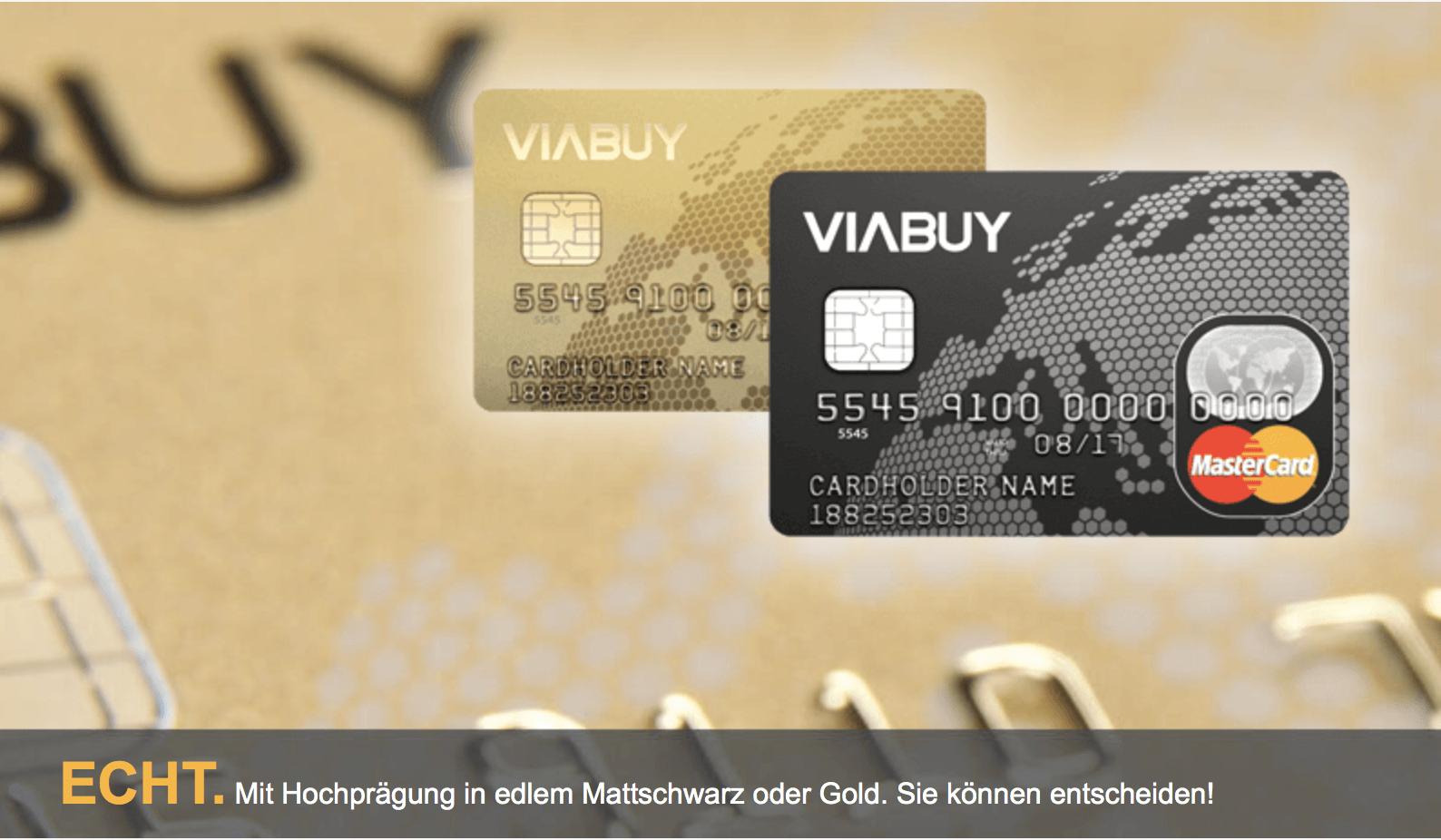 Die VIABUY MasterCard auf Guthabenbasis ist in zwei Ausführungen erhältlich.